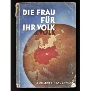 """Period book: """"Die Frau für ihr Volk"""", Deutsches Frauenwerk"""