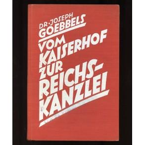 """Period book """"Vom Kaiserhof zur Reichskanzlei"""" by Dr. J. Goebbels"""