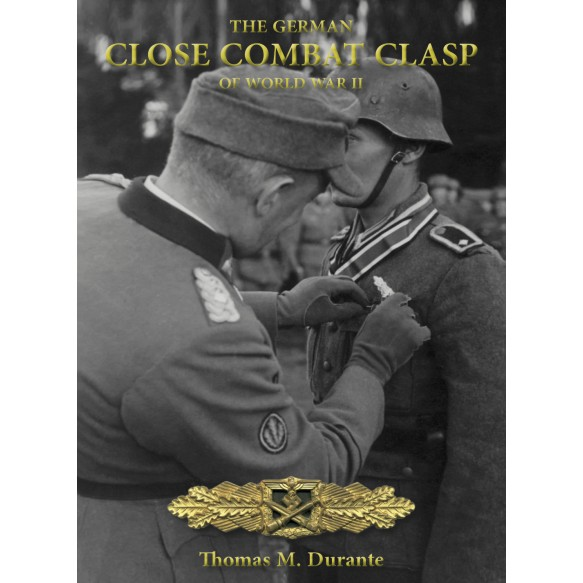 """The German Close Combat Clasp of World War II"" by Thomas Durante"