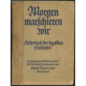 """German song book """"Morgen marchieren wir"""" 1939"""