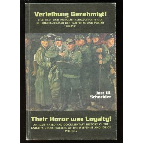 "Collectors book: ""Their Honor was Loyalty"" by Schneider"