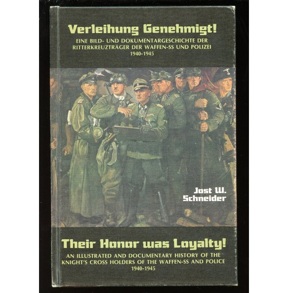 """Collectors book: """"Their Honor was Loyalty"""" by Schneider"""