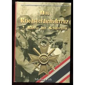 DAS KRIEGSVERDIENSTKREUZ 2. KLASSE MIT SCHWERTERN by Mickael Falk