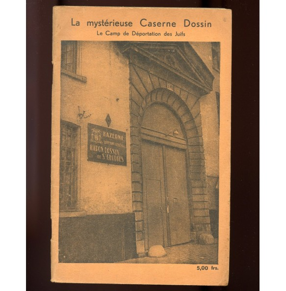 "Period book: ""La mystérieuse Caserne Dossin"" by Jos Hakker 1944"